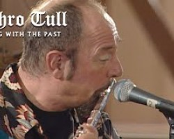 Jethro Tull - Life Is A Long Song (Living With The Past)